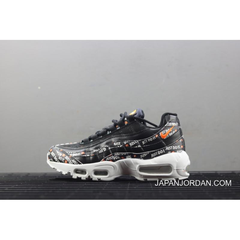 "8251d4af4d2 Women Nike Air Max 95 ""Just Do It"" Black New Year Deals"